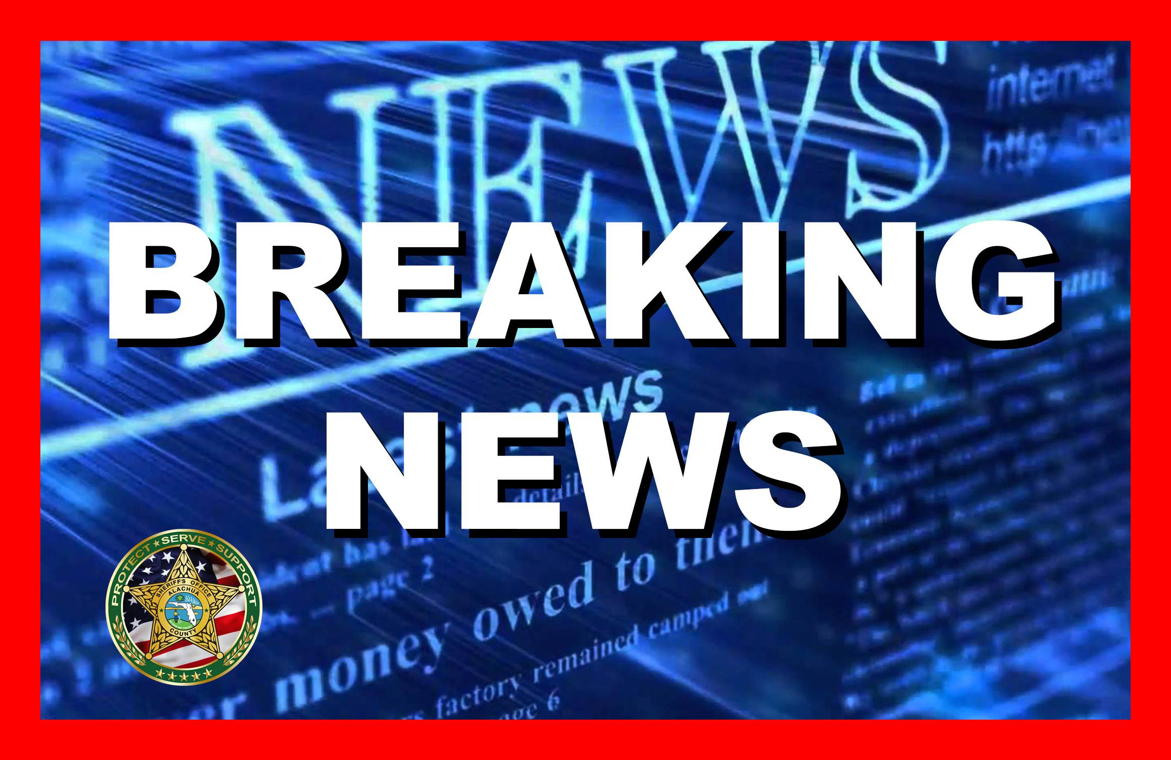 Breaking News from the Alachua County Sheriff's Office